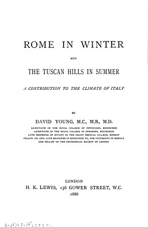 Rome in Winter  and the Tuscan Hills in Summer