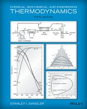 Chemical, Biochemical, and Engineering Thermodynamics: Edition 5