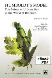 Humboldt's Model: The Future of Universities in the World of Research