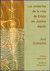 Los misterios de la vida de Cristo en Justino Mártir