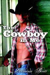 The Cowboy In Me Book PDF