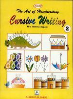 The Art Of Handwriting :Cursive Writing Book 2