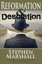Reformation and Desolation
