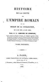Histoire de la chute de l'Empire Romain et du déclin de la civilisation, de l'an 250 à l'an 1000: 1 (1835), Volume2