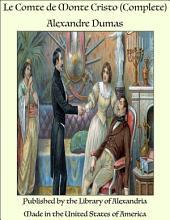 Le Comte De Monte-Cristo (Complete)