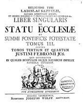 Religiosi viri Ladislai Sappelii ... Liber singularis De statu ecclesiæ et summi pontificis potestate tomus III.: contra tomus tertium et quartum Justini Febronii ..., Volume 3