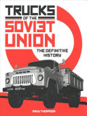 Trucks of the Soviet Union: The Definitive History