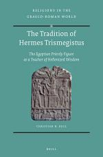 The Tradition of Hermes Trismegistus