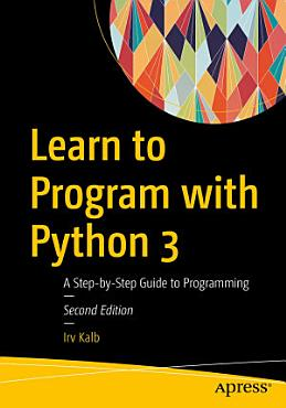 Learn to Program with Python 3 PDF
