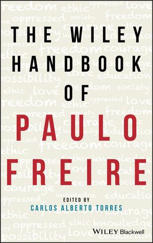 The Wiley Handbook of Paulo Freire