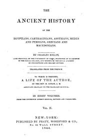 The Ancient History of the Egyptians, Carthaginians, Assyrians, Medes and Persians, Grecians and Macedonians: Volume 2