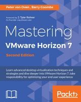 Mastering VMware Horizon 7 PDF