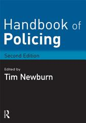 Handbook of Policing: Edition 2