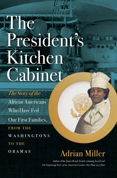 Download The President s Kitchen Cabinet Book