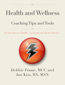 Health and Wellness Coaching Tips and Tools