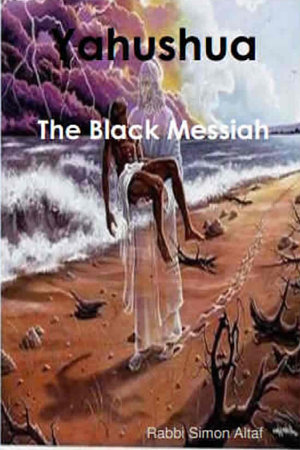 Yahushua   The Black Messiah PDF