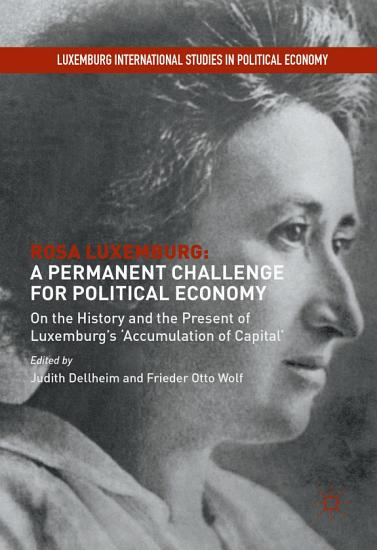 Rosa Luxemburg  A Permanent Challenge for Political Economy PDF