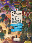 Pierre The Maze Detective  The Curious Case of the Castle in the Sky PDF