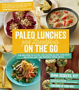 Paleo Lunches and Breakfasts On the Go Book