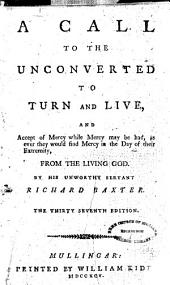 A call to the unconverted to turn and live ... The thirty seventh edition