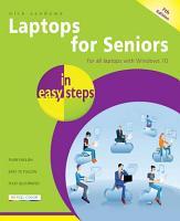 Laptops for Seniors in easy steps  7th edition PDF