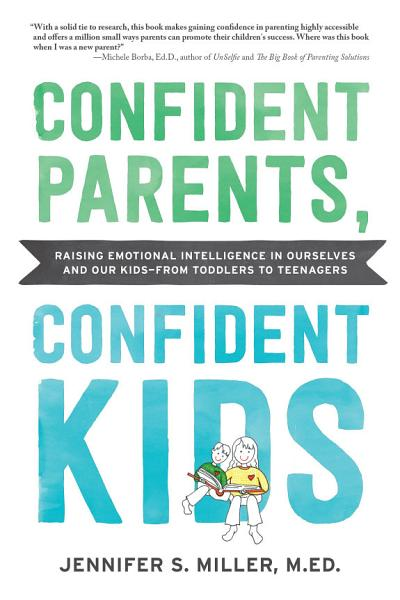 Confident Parents  Confident Kids