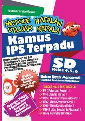 Metode Hafalan Di Luar Kepala Kamus IPS: SD Kelas 4, 5, dan 6