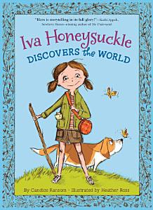 Iva Honeysuckle Discovers the World Book