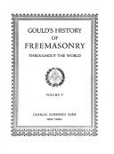 Gould's History of Freemasonry Throughout the World