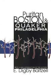 Puritan Boston and Quaker Philadelphia: Edition 2