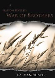 A Nation Severed War Of Brothers Book PDF