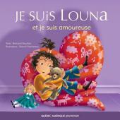 Louna 04 - Je suis Louna et je suis amoureuse
