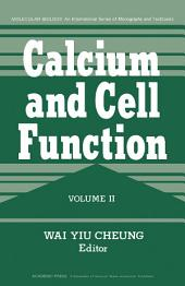 Calcium and Cell Function: Volume 2