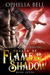 Breath of Flame and Shadow: Rising Dragons #7