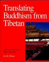 Translating Buddhism from Tibetan