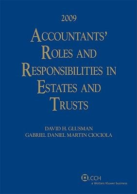 Accountants' Roles and Responsibilities in Estates and Trusts