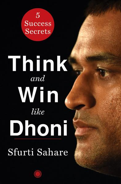 Download Think and Win like Dhoni Book