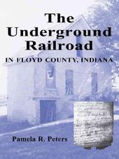 The Underground Railroad in Floyd County, Indiana