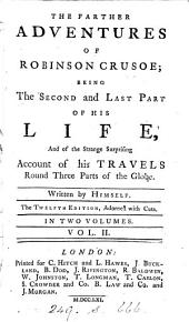 The life and ... adventures of Robinson Crusoe, written by himself [by D. Defoe