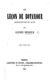 La Leçon de botanique. Dialogue en un acte