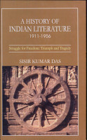 History of Indian Literature  1911 1956  struggle for freedom   triumph and tragedy PDF
