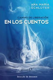 Camino de liberaci  n en los cuentos PDF