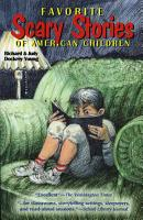 Favorite Scary Stories of American Children PDF