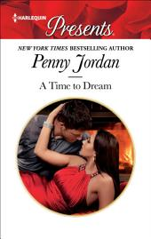 A Time To Dream: A Virgin Romance