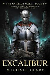 Excalibur: Book 1 of The Camelot Wars