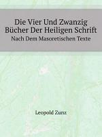 Die Vier Und Zwanzig B cher Der Heiligen Schrift PDF