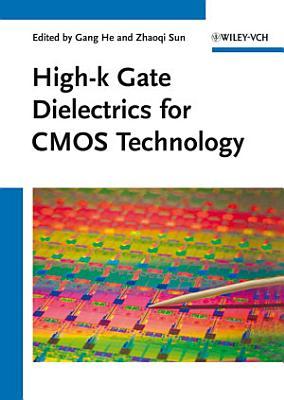 High k Gate Dielectrics for CMOS Technology PDF