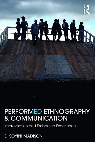 Download Performed Ethnography and Communication Book