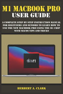M1 Macbook Pro User Guide