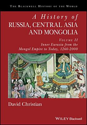 A History of Russia  Central Asia and Mongolia  Volume II